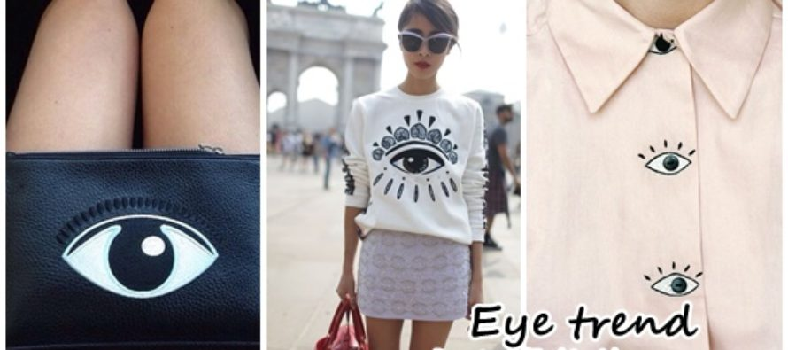 New trend in fashion – eyes