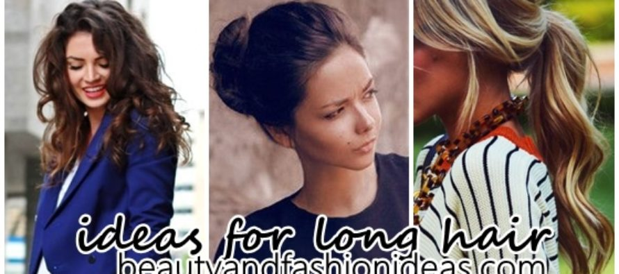 20 ideas to comb long hair and look stylish