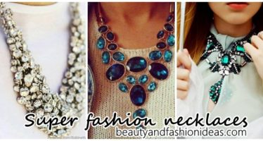 Super fashion necklaces