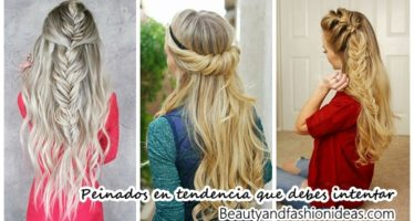 ¡Peinados de moda que debes intentar ya!