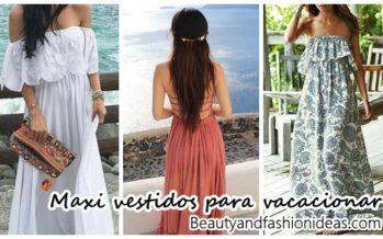 30 Maxi vestidos que puedes usar en tus vacaciones