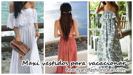 8bf2cee8f1f45 30 Maxi vestidos que puedes usar en tus vacaciones