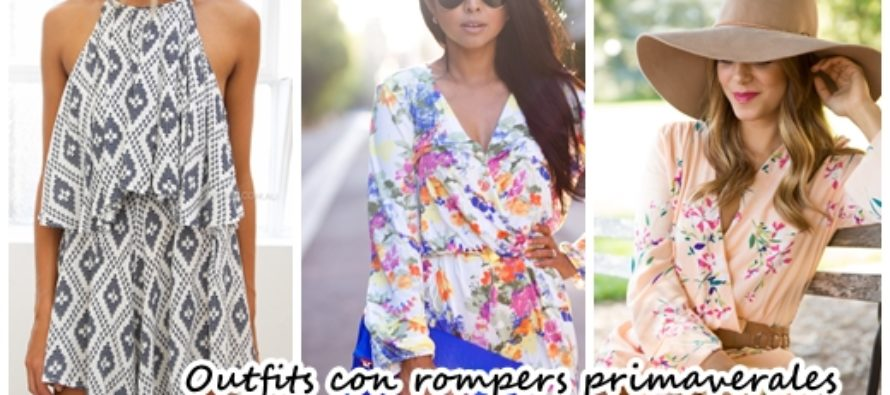 Outfits con rompers primaverales
