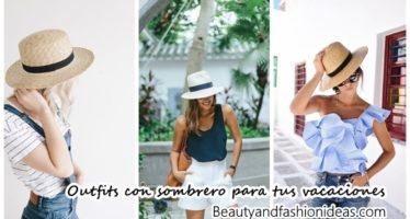 Outfits para vacaciones de verano con sombrero