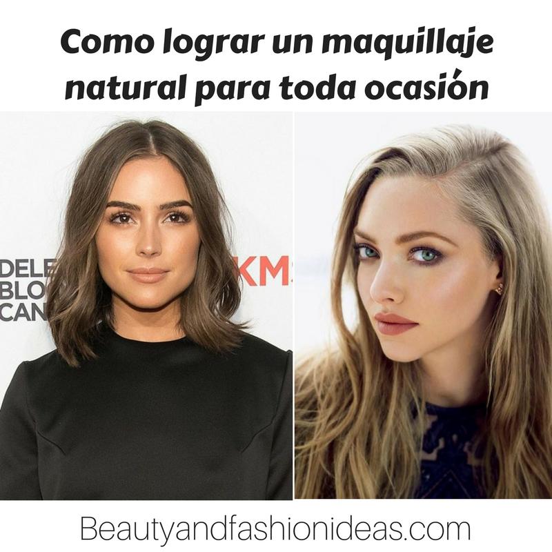 Ideas de maquillaje natural para toda ocasion
